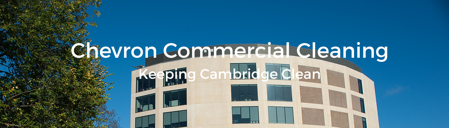 Chevron Commercial Cleaning | Commercial Cleaning in Cambridge | Chevron CC | Cleaners Cambridge